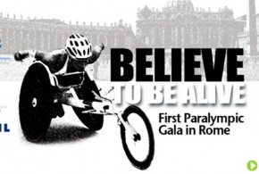 Believe To Be Alive Evento Paralimpico